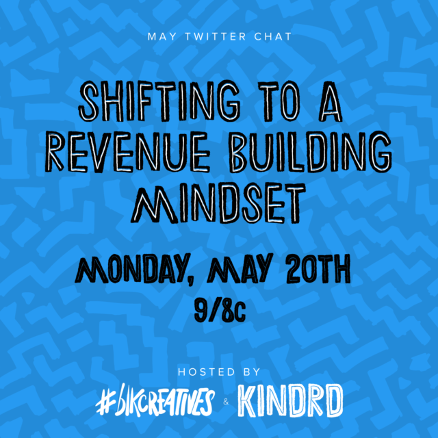 #blkcreatives Twitter Chat KINDRD May 2019