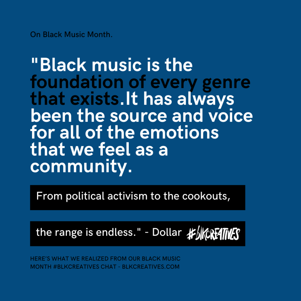 A Homage To Black Music Month From The #blkcreatives Twitter Chat Dollar