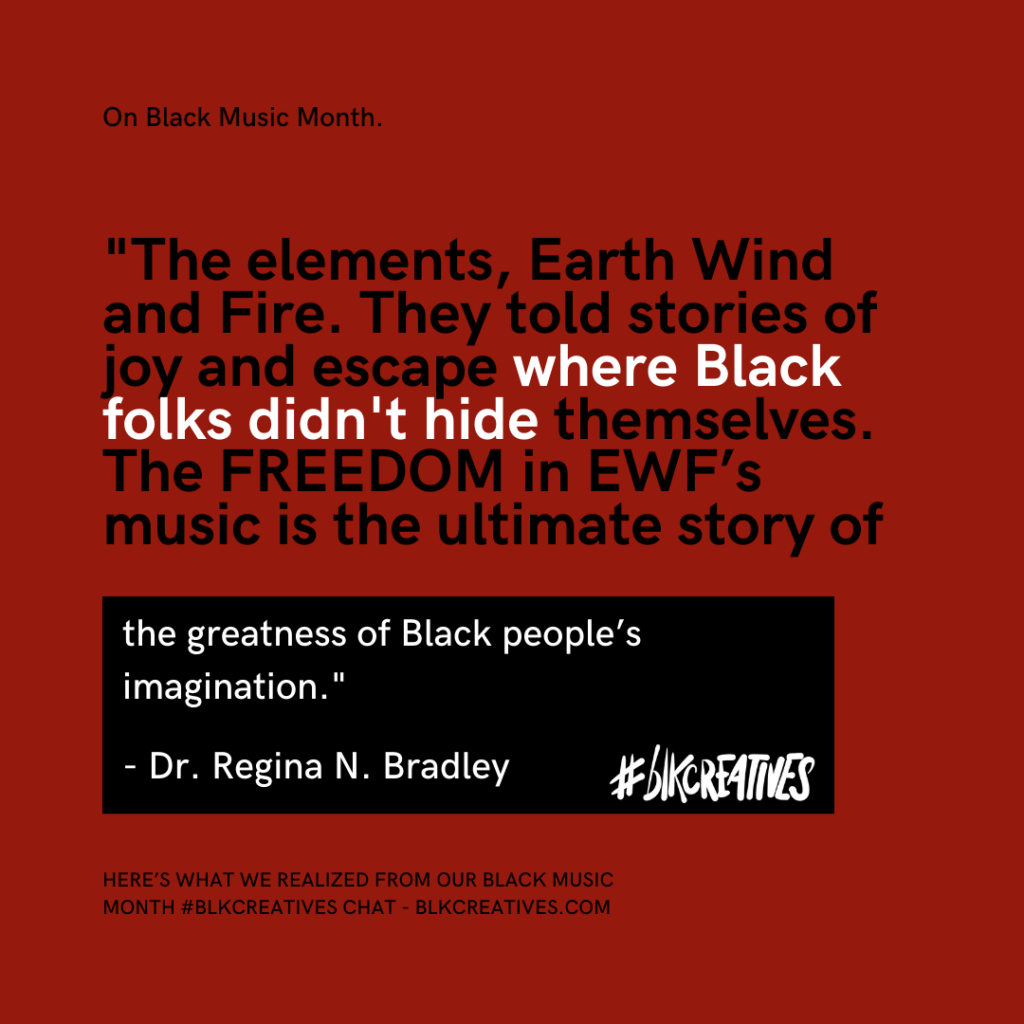 A Homage To Black Music Month From The #blkcreatives Twitter Chat Dr. Regina Bradley