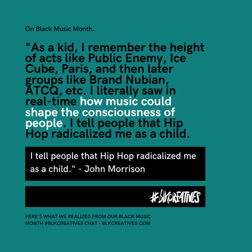 A Homage To Black Music Month From The #blkcreatives Twitter Chat John Morrison
