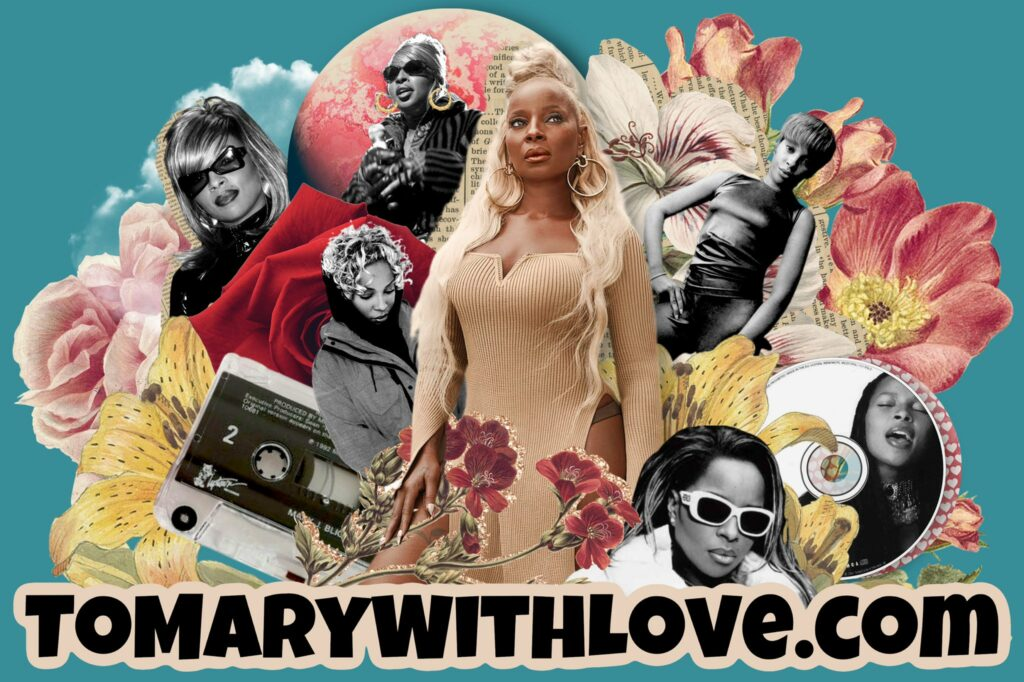 Mary J. Blige #ToMaryWithLove