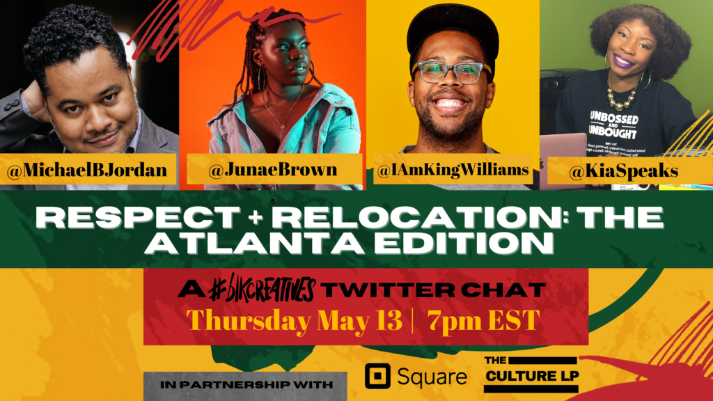 relocating to Atlanta #blkcreatives The Culture LP Square